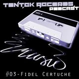 TonTek Records Podcast #03 | Fidel Certuche