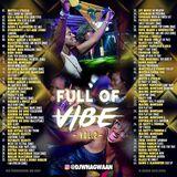 VA-Dj WhaGwaan - Full Of Vibe Vol. 2 (Promo Cd) 2018