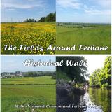 The Fields around Ferbane Historical Walk