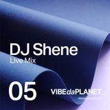 DJ Shene - Live MIX Vol. 5 @ VIBEdaPLANET.com 1 Nov. 2018