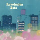 2014.07 - Revolucion Beta