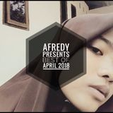 Afredy Presents Best Of April 2018