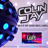 The House Loft Presents... Best Of 2018 Megamix Mixed By DJ Colin Jay