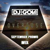 DJ Goia - Overdose (September Promo Mix)