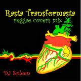 Rasta Transformasta (reggae covers mix)