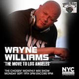 "Wayne Williams ""Chosen Few"" Off to Los Angeles NYCHOUSERADIO.COM"