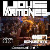 House Harmonies - 87 -  (Bonus Mix)