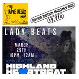 The Rave Relax Show - Notion Motion Monthly Mix #5 - DJ Ladybeats