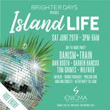 Danism+Train - Island Life Ibiza Preview Mix
