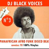 PANAFRICAN AFRO FUNK DISCO BEAT  N°3   100% vinyles by BLACK VOICES  (Besançon)