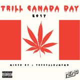 DJ Memo  -  Trill Canada ? Day 2017 Mix Show