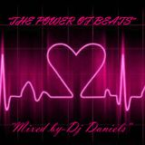 """""""THE POWER OF BEATS-MIXED BY DJ DANIELS"""""""