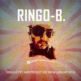 Ringo-B.Psy and Proggy Mix Nr.94(Januar2019)