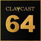 CLAPCAST #64