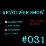 Revolwer Show 31 (Exc. Guest Dj Bali)