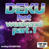 DEKU - Hot weekend part.1
