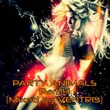 Party Animals Part.14 (Mixed by VENTRIS)