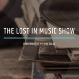 Mike Solus presents The Lost in Music Show @ Housemasters Radio   16.3.19