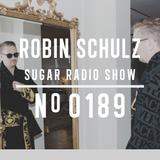 Robin Schulz | Sugar Radio 189