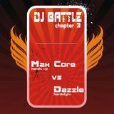 VA - Max Core Vs. Dazzle DJ Battle Chapter 3 (CD 1 Mixed by DJ Max Core)