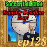 128 - Transfer Deadline Day Recap and USMNT vs Panama 2-1-19