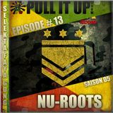 Pull It Up Show - Episode 13 - S5