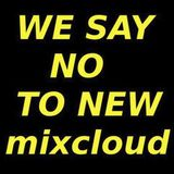 We say no to NEW MIXCLOUD with an OLD FEASYC-PSY-MIX