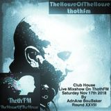 The House Of The House MixShow Live On ThothFM - Nov 17th 2018 - Emilia-Romagna -