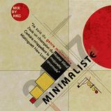 """MINIMALISTE"" - MIX by: Katya Casio & John Langdon (HK COUNTERFEIT)"