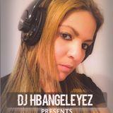 DJ HBangeleyez Mix 8