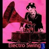 Live ElectroSwing Set - mixed By Paulo Da Silva