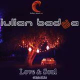 Iulian Badea -  Love & Soul ( Original Mix)