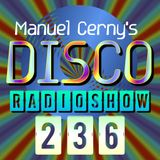 Manuel Cerny's DISCO Radioshow (236) - Hola FM Radio Fuerteventura