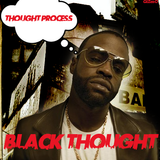 Black Thought - Thought Process