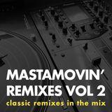 Mastamovin' Remixes Vol 2