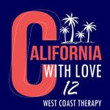 CALIFORNIA WITH LOVE By DiMano West Coast Therapy 12