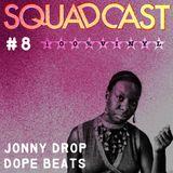 #8 Jonny Drop - Dope Beats