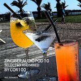 Zingiber Audio Pod 10 mixed by COR100