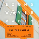 Episode 455 - Val the Vandle Takeover - January 20, 2018