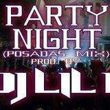 Party Night (Posadas Mix)(Prod. By Dj LiL'K)