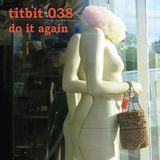COCK BLOCK & TIT BIT #038