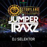 DJ Selektor 2016 [JumperTraxz Set StoryLand]