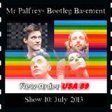 Mr Palfrey's Bootleg Basement: Show #10, July 2013