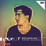 HIDEOUT Exclusive Mix 001 - Manuel Belgrano