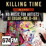 KILLING TIME meets NO MUSIC FOR ARTIST /// live on cologne internetradio 674.fm