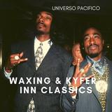 WAXING & KYFER PARTY INN CLASSICS
