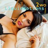 Liquidmotions - Vol. 2 (Ideal Noise Productions)