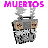 Roadkill Records Radio - Ep.3 - Muertos (August 2018)