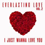 EVERLASTING LOVE VOL.2 (2016) - MIXED BY DELAM INTL