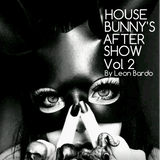 House Bunny's after show  vol 2